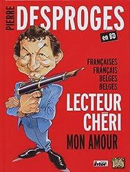 Pierre Desproges en BD : Françaises, Français, Belges, Belges, lecteur chéri, mon amour