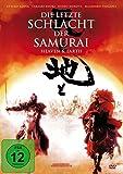 Die letzte Schlacht der Samurai