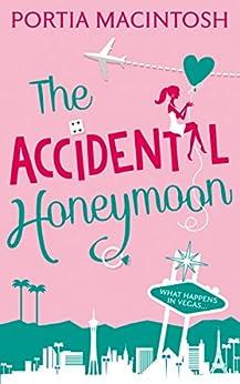 The Accidental Honeymoon by [MacIntosh, Portia]