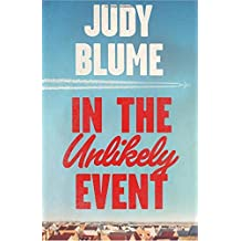 In the Unlikely Event by Judy Blume (2015-06-04)