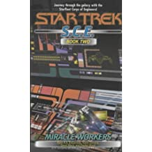 2: Miracle Workers (Star Trek:C.E.)