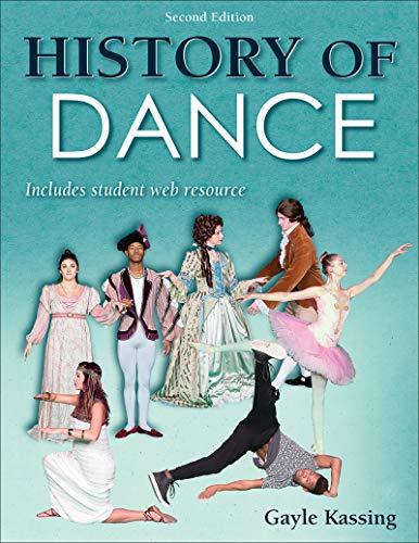 History of Dance por Gayle Kassing