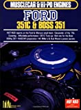 Ford 351C and Boss 351 (Musclecar & Hi-po Engines)