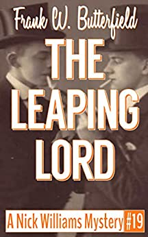 The Leaping Lord (A Nick Williams Mystery Book 19) (English Edition) par [Butterfield, Frank W]