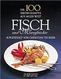 Die 100 besten Rezepte aus aller Welt, Fisch und Meeresfrüchte