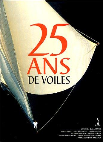 25 ans de voiles