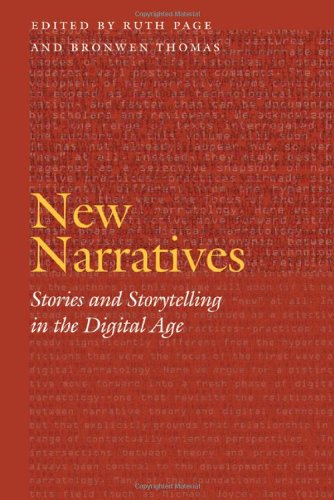 New Narratives: Stories and Storytelling in the Digital Age (Frontiers of Narrative)