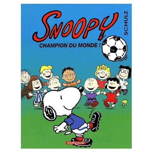 Snoopy - tome 28 - Champion du monde !