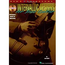 Intervallic Designs for Jazz Guitar: Ultramodern Sounds for Improvising