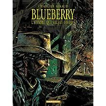 Blueberry, tome 14 : L'Homme qui valait 500 000 $