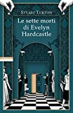 Le sette morti di Evelyn Hardcastle