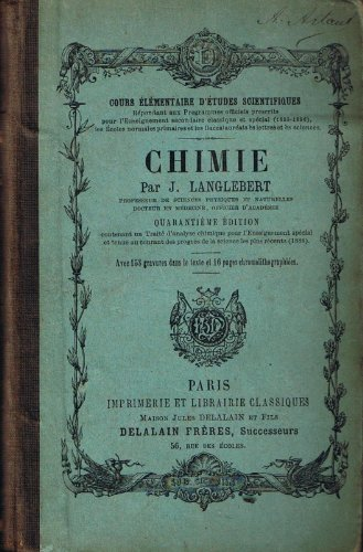 Chimie, par J. Langlebert,... 39e édition augmentée d'un traité d'analyse chimique
