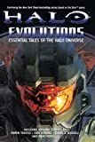 Evolutions: Essential Tales of the Halo Universe (Halo (Tor Paperback))