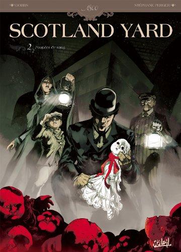 Scotland Yard T02: Poupées de sang