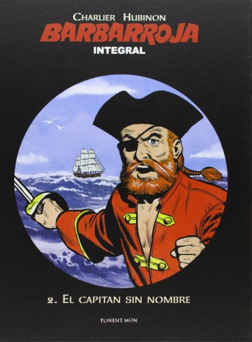 Barbarroja 2. El Capitán Sin Nombre - Edición Integral