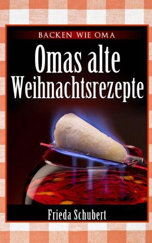 Buchseite und Rezensionen zu 'Omas alte Weihnachtsrezepte' von Frieda Schubert