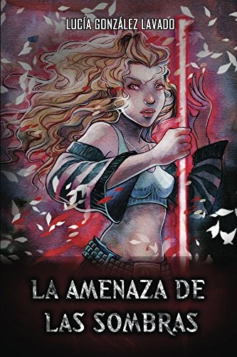 Amenaza de las sombras (Maldicion nº 2) por Lucia Gonzalez Lavado
