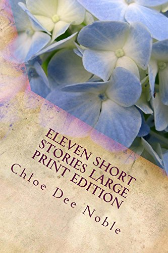 Eleven Short Stories Large Print Edition