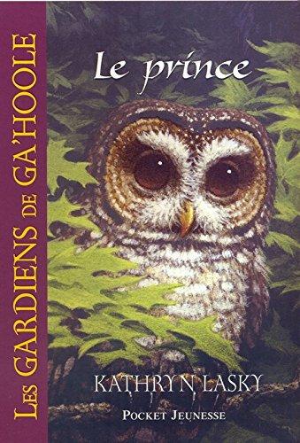 10. Les Gardiens de Ga'Hoole : Le prince (10)