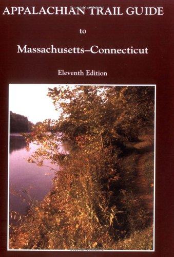 Appalachian Trail Guide to Massachusettsconnecticut (Appalachian Trail Guides)