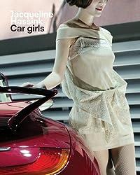 Jacqueline Hassink: Car Girls