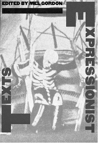 Expressionist Texts (PAJ Books)