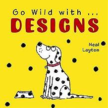Go Wild with Designs