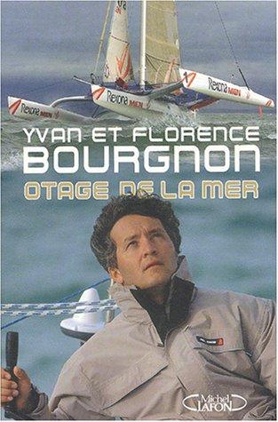 Otage de la mer por Yvan Bourgnon