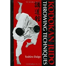 Kodokan Judo Throwing Techniques by Toshiro Daigo (2005-08-05)
