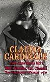 Moi, Claudia, toi, Claudia. Le Roman d'une vie