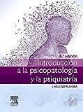 Introducción A La Psicopatología Y La Psiquiatría - 8ª Edición (+ StudentConsult)