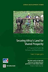 Securing Africa's Land for Shared Prosperity: A Program to Scale Up Reforms and Investments