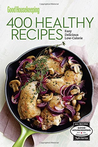 good-housekeeping-400-healthy-recipes-good-housekeeping-cookbooks
