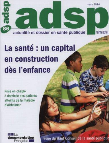 La santé : Un capital en construction dès l'enfance