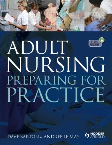 Adult Nursing: Preparing for Practice by Dave Barton (2011-12-30)