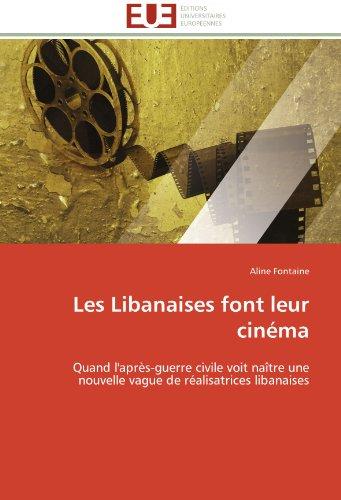 Les libanaises font leur cinéma par Aline Fontaine