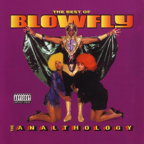 The Best of Blowfly: The Analthology [Explicit]