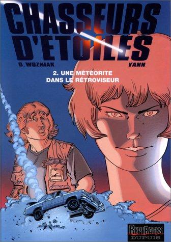 Chasseurs d'étoiles, Tome 2 : Une météorite dans le rétroviseur