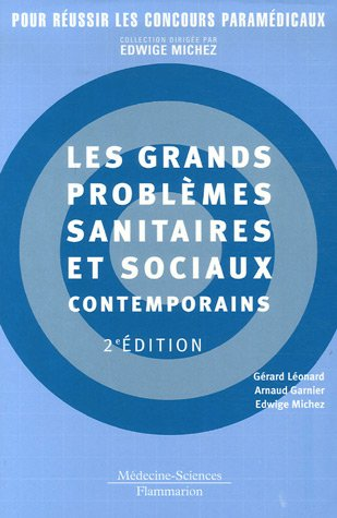 Les grands problèmes sanitaires et sociaux contemporains