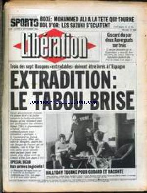 LIBERATION [No 1040] du 24/09/1984 - BOXE - MOHAMMED ALI A LA TELE QUI TOURNE - BOL D'OR - LE SUZUKI S'ECLATENT - GISCARD ELU PAR DEUX AUVERGNATS SUR TROIS - EXTRADITION - LE TABOU BRISE - BASQUES - SPECIAL SICOB - HALLYDAY TOURNE POUR GODARD ET RACONTE.