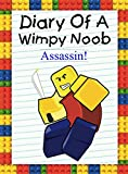Diary Of A Wimpy Noob: Assassin! (Noob's Diary Book 6)