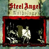 Steel Angel: Anthology (Audio CD)