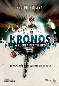 Kronos. La puerta del tiempo par  Felipe Botaya García