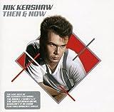 Songtexte von Nik Kershaw - Then & Now