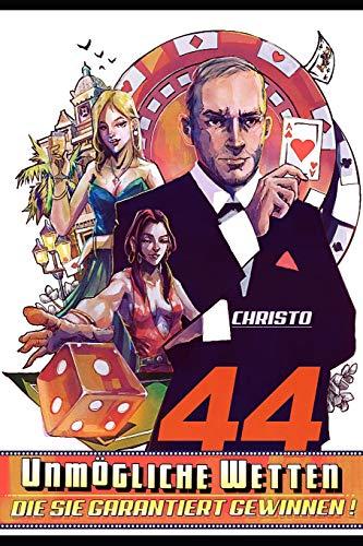 44 unmögliche Wetten - die Sie garantiert gewinnen (Erwachsene Für Zauberkästen)