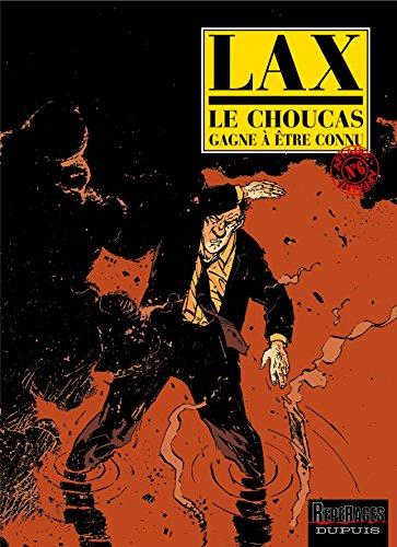 Le Choucas, tome 6 : Le Choucas gagne à être connu