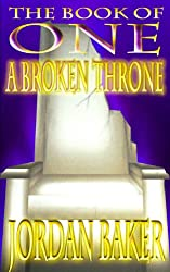 A Broken Throne (Book of One series 5) (English Edition)