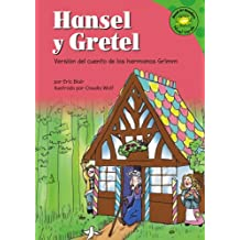 Hansel Y Gretel/Hansel and Gretel: Version Del Cuento De Los Hermanos Grimm /a Retelling of the Grimm's Fairy Tale (Read-It! Readers En Espanol)