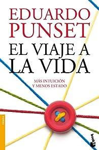 El viaje a la vida par Eduardo Punset