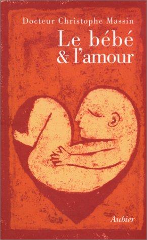 Le bébé et l'amour